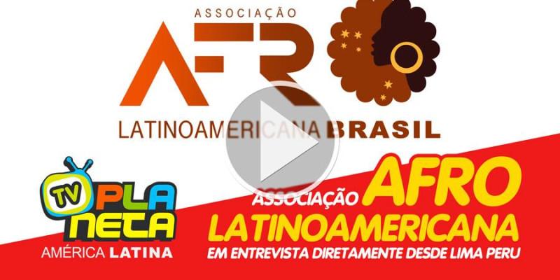 Associação Afro Latino-americana Brasil - desperta expetativas positivas em Lima capital do Peru