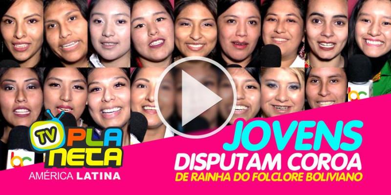Conheça as jovens candidatas a Rainha do Folclore Boliviano - Brasil 2019