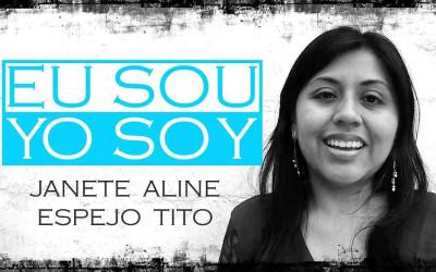 EU SOU Janete Aline Espejo Tito