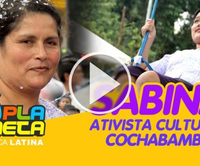Uma história de ativismo cultural, desde Cochabamba para São Paulo