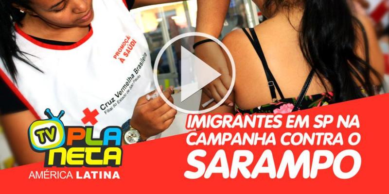 Campanha de vacinação contra o sarampo dedicada a imigrantes no Brás