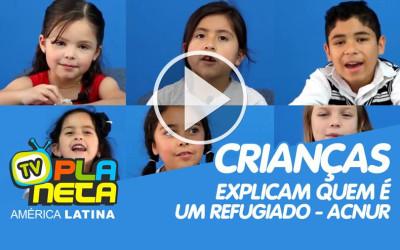 Crianças explicam quem é um refugiado - ACNUR