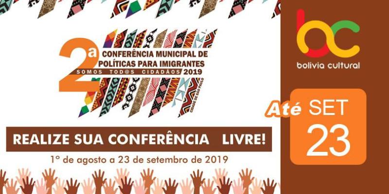 Promova e participe das Conferências Livres da 2ª Conferência Municipal de Políticas para Imigrantes!