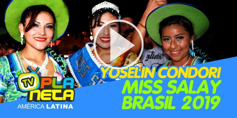 Yoselin Condori Miss Salay Brasil 2019