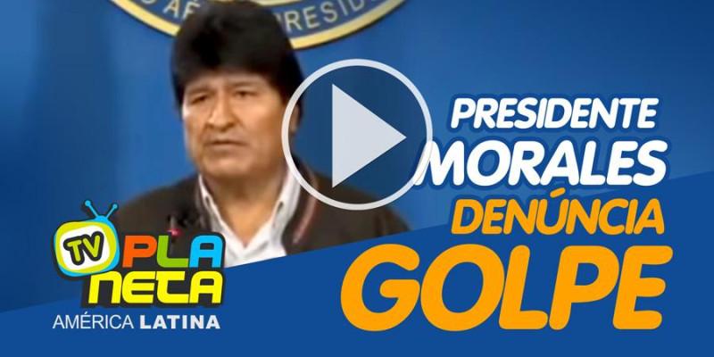 O presidente Evo Morales acusa de Golpe na Bolívia