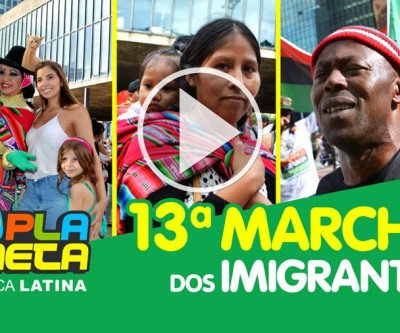13ª Marcha dos Imigrantes e Refugiados 2019