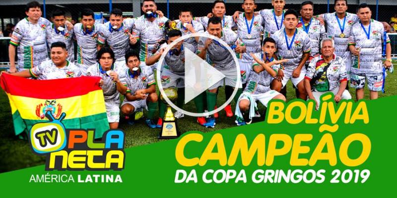 Bolívia campeão da Copa Gringos 2019 em São Paulo