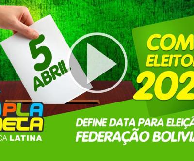 Confirmado para 5 de abril de 2020 as eleições da Federação Boliviana