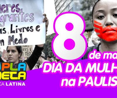 Mulheres Imigrantes participam de marcha pelo Dia Internacional da Mulher em SP