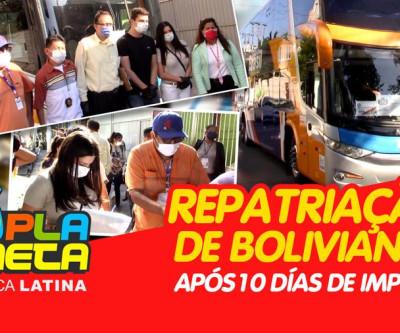 Bolivianos são repatriados após 10 dias de incertezas durante pandemia da COVID-19