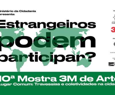 Estrangeiros podem participar da 10ª Mostra 3M de Arte!