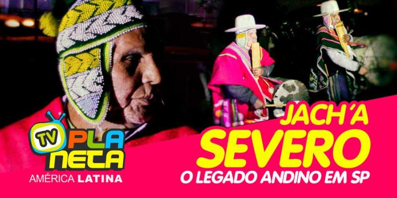Faleceu o Jach'a Severo Condori em São Paulo