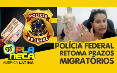 Entenda as normativas da PF na contabilização dos prazos migratórios