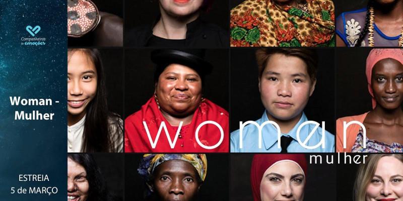 Mulher - Filme denuncia as injustiças sociais que as mulheres sofrem ao redor do mundo