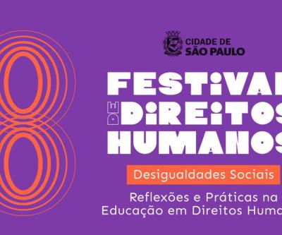 Prefeitura promove a 8ª Edição do Festival dos Direitos Humanos