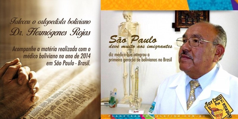 Faleceu em SP o ortopedista boliviano, Dr. Hermogenes Augustin Tapia Rojas