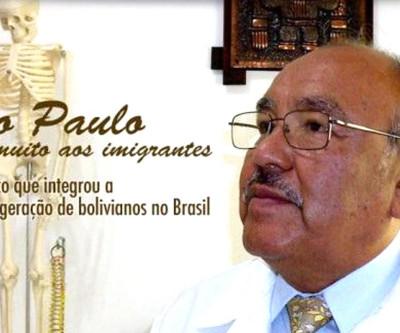 São Paulo deve muito aos imigrantes - diz médico que integrou a primeira geração de bolivianos no Brasil