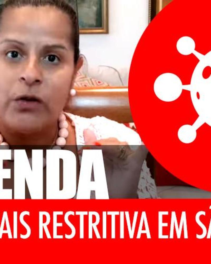 Entenda melhor a fase mais restritiva em São Paulo