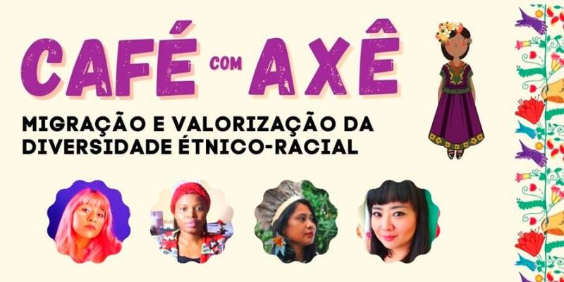 Café com Axé: Migração e Valorização da Diversidade Étnico-Racial