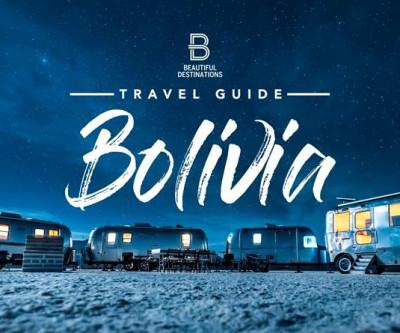 The Bolivia Travel Guide