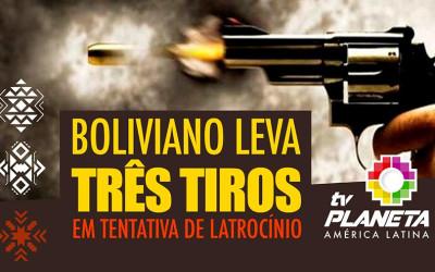 Boliviano leva três tiros em tentativa de latrocínio na sona leste em São Paulo