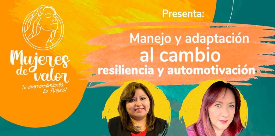 LIVE - Mujeres de Valor - Manejo e adaptação ao Cambio Resiliência e automotivação