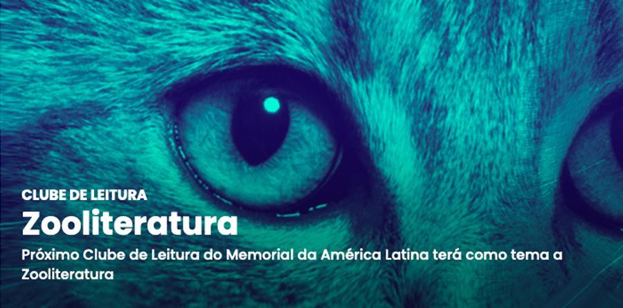 Próximo Clube de Leitura do Memorial da América Latina terá como tema a Zooliteratura